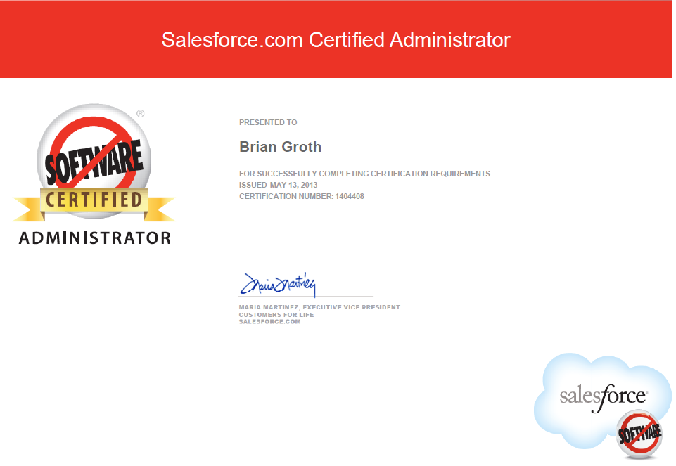 Now A Salesforce Certified Administrator Brian Groth Sales